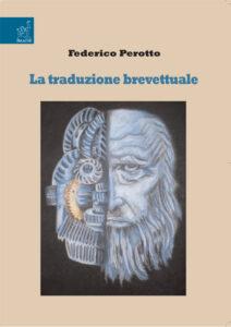 La traduzione brevettuale Linguistica Traduttologia Analisi linguistica Federico Perotto