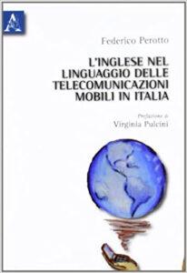 L'inglese nel linguaggio delle telecomunicazioni mobili in Italia - Federico Perotto