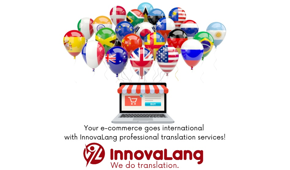 Your e-commerce goes international with InnovaLang professional translation services!